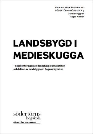 Forskningsrapporten Landsbygd i medieskugga