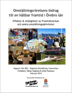 Rapporten Omställningsrörelsens bidrag till en hållbar framtid i Örebro län